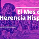 El Mes de la Herencia Hispana 2020