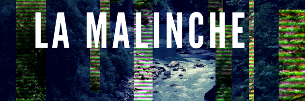 La Malinche: Una reinterpretación